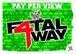 Fatal 4 Way