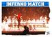 Inferno Match